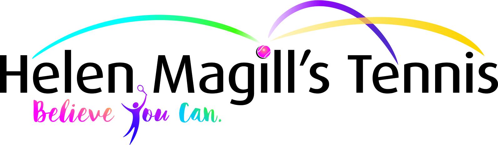 Helen Magill's Tennis - Believe you can
